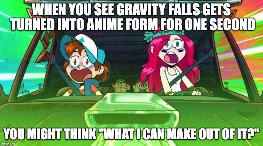 "Gravity Falls in Anime Form | WHEN YOU SEE GRAVITY FALLS GETS TURNED INTO ANIME FORM FOR ONE SECOND YOU MIGHT THINK ""WHAT I CAN MAKE OUT OF IT?"" 