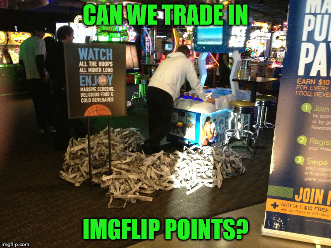 CAN WE TRADE IN IMGFLIP POINTS? | made w/ Imgflip meme maker