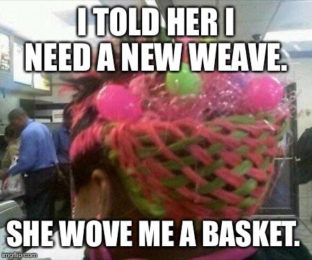 Hair Weave Imgflip