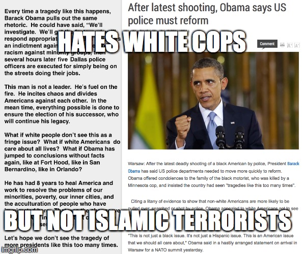 HATES WHITE COPS BUT NOT ISLAMIC TERRORISTS | made w/ Imgflip meme maker