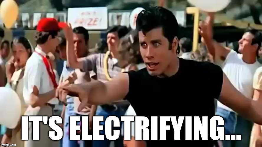 IT'S ELECTRIFYING... | made w/ Imgflip meme maker