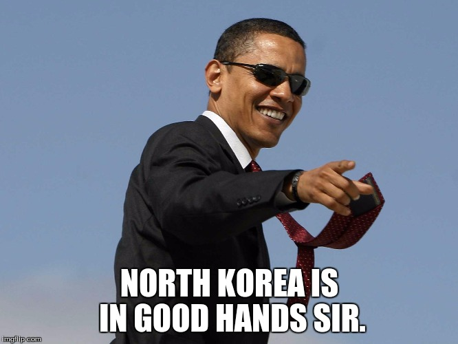 NORTH KOREA IS IN GOOD HANDS SIR. | made w/ Imgflip meme maker