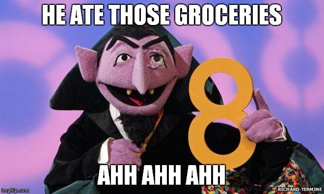 HE ATE THOSE GROCERIES AHH AHH AHH | made w/ Imgflip meme maker