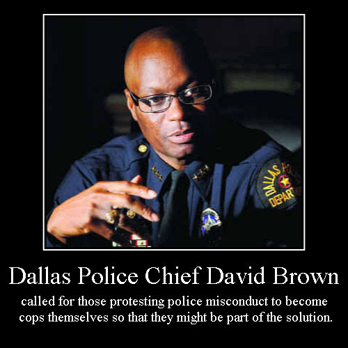 Better to Light a Single Candle .... | Dallas Police Chief David Brown | called for those protesting police misconduct to become cops themselves so that they might be part of the  | image tagged in demotivationals,dallas shooting,police,david brown,motivational,inspirational | made w/ Imgflip demotivational maker