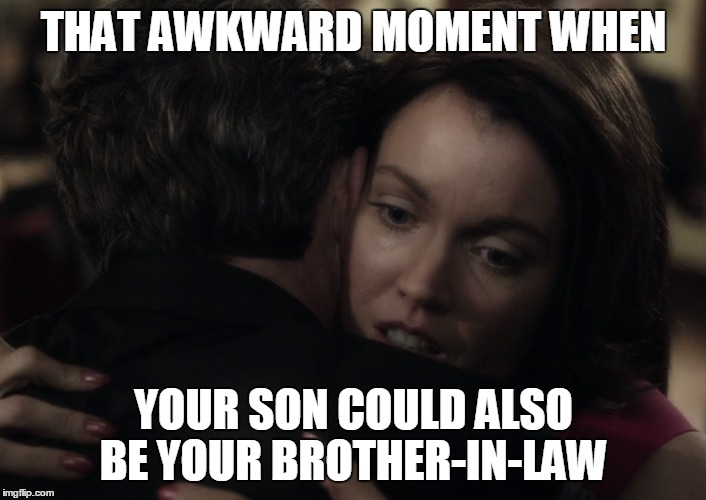 upvote for mellie's innocence  | THAT AWKWARD MOMENT WHEN YOUR SON COULD ALSO BE YOUR BROTHER-IN-LAW | image tagged in scandal,that awkward moment | made w/ Imgflip meme maker