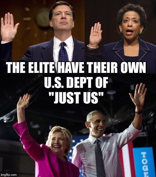 "Justice Schmustice | THE ELITE HAVE THEIR OWN U.S. DEPT OF ""JUST US"" 