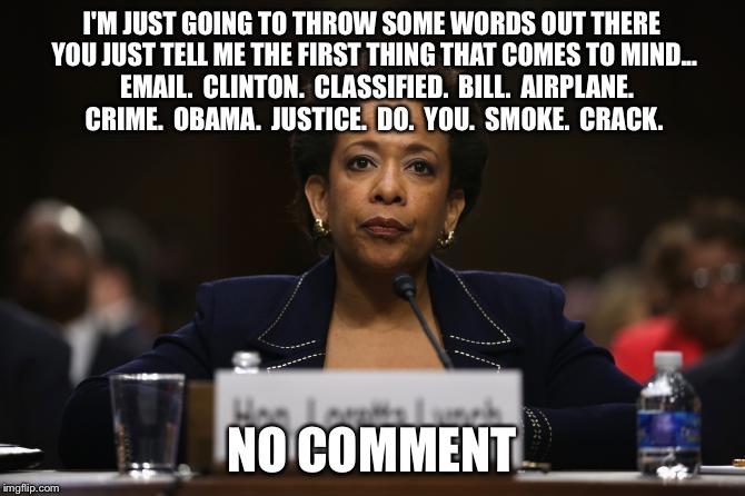 17b7rm loretta lynch hillary clinton benghazi investigation meme generator