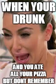 Image result for drunk pizza meme