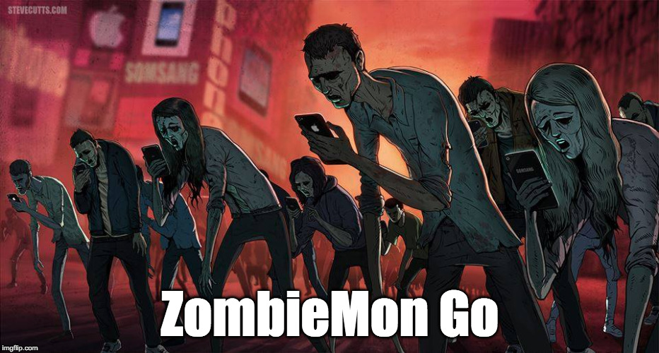 ZombieMon Go | ZombieMon Go | image tagged in zombies,zombie,pokemon,pokemon go | made w/ Imgflip meme maker