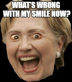 WHAT'S WRONG WITH MY SMILE NOW? | made w/ Imgflip meme maker