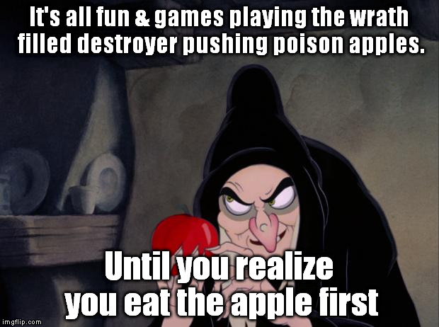 Revenge?  Dig two graves. The one for YOUR innocence comes first. | It's all fun & games playing the wrath filled destroyer pushing poison apples. Until you realize you eat the apple first | image tagged in snow white evil witch | made w/ Imgflip meme maker