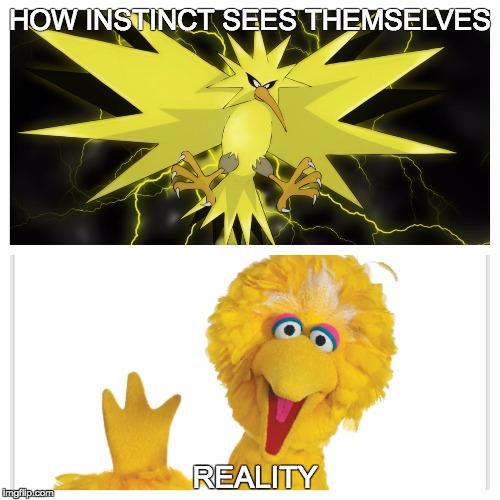 Team Instinct's Perception vs Reality's - Imgflip