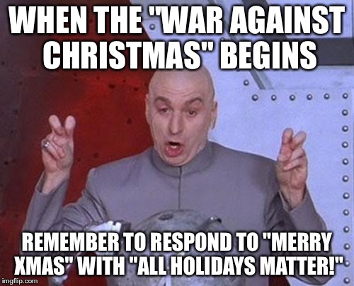17h3ux all holidays matter cleaned up another meme imgflip