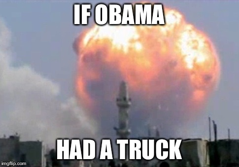 IF OBAMA HAD A TRUCK | made w/ Imgflip meme maker