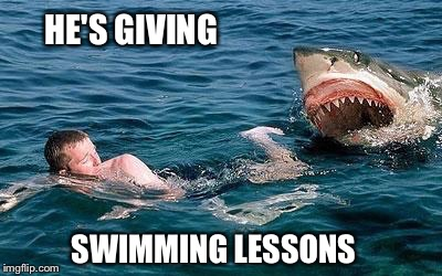 HE'S GIVING SWIMMING LESSONS | made w/ Imgflip meme maker