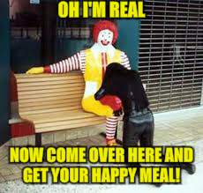 OH I'M REAL NOW COME OVER HERE AND GET YOUR HAPPY MEAL! | made w/ Imgflip meme maker