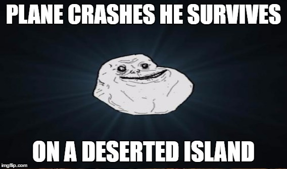 PLANE CRASHES HE SURVIVES ON A DESERTED ISLAND | made w/ Imgflip meme maker