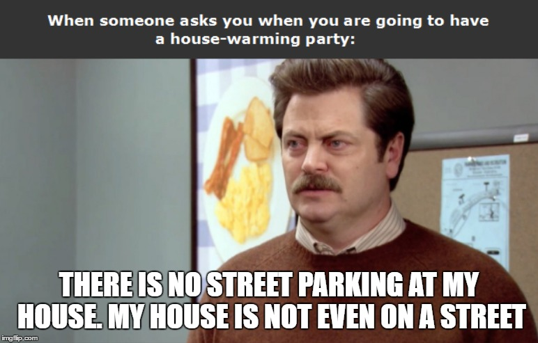Just Bought A New House And My Swanson Spirit Runs Deep Imgflip
