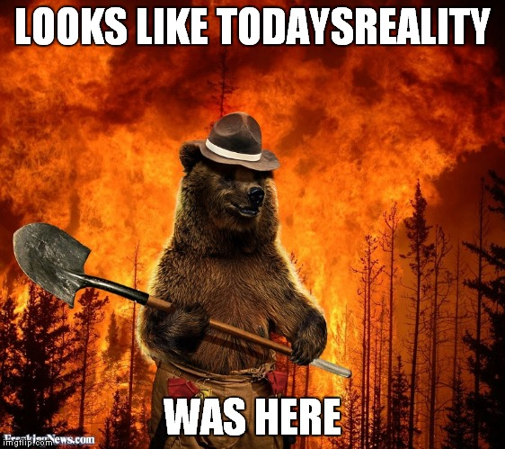 LOOKS LIKE TODAYSREALITY WAS HERE | made w/ Imgflip meme maker