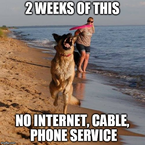 2 WEEKS OF THIS NO INTERNET, CABLE, PHONE SERVICE | made w/ Imgflip meme maker