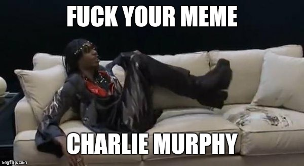 Chappelle show rick james fuck yo couch were