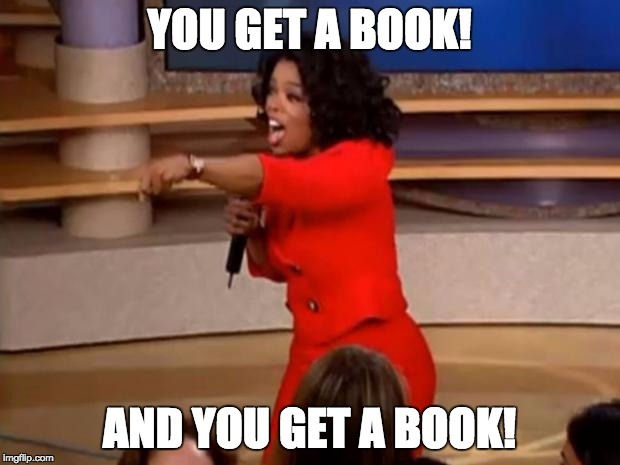 Image result for you get a book meme