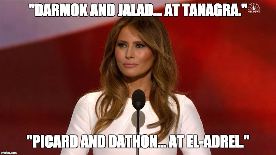 """DARMOK AND JALAD... AT TANAGRA.""; ""PICARD AND DATHON... AT EL-ADREL."" 