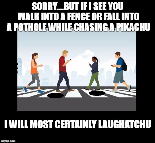 17nhi2 image tagged in pokemon go,pikachu,funny memes,hilarious imgflip,Pokemon Meme Maker
