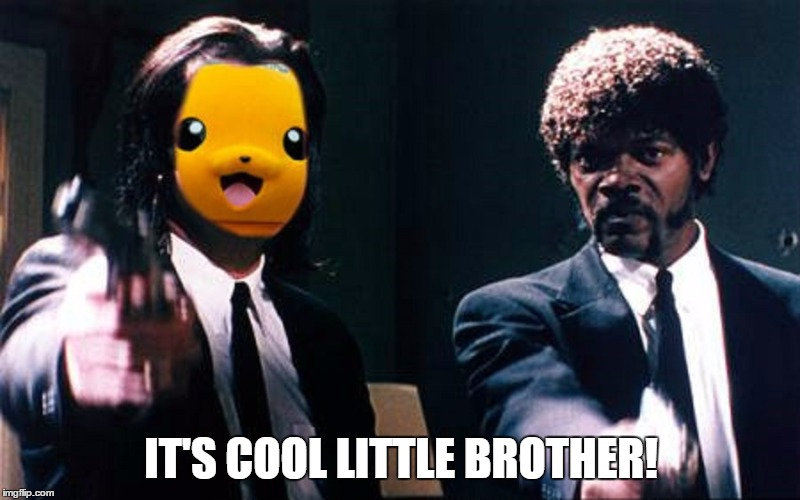 IT'S COOL LITTLE BROTHER! | made w/ Imgflip meme maker