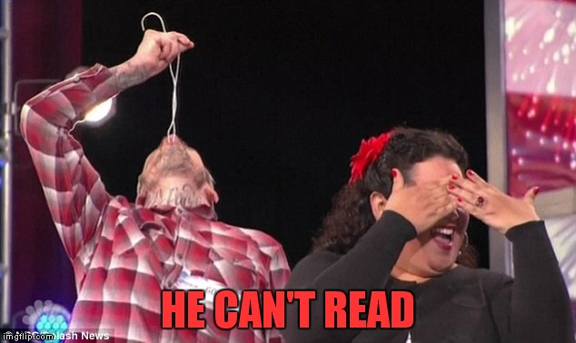 HE CAN'T READ | made w/ Imgflip meme maker