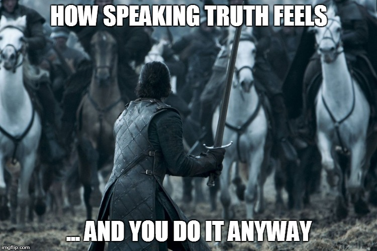 HOW SPEAKING TRUTH FEELS ... AND YOU DO IT ANYWAY | image tagged in short satisfaction vs truth | made w/ Imgflip meme maker