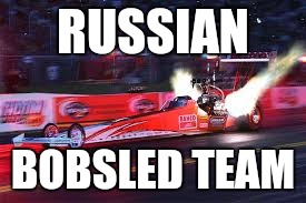 RUSSIAN BOBSLED TEAM | made w/ Imgflip meme maker