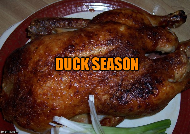 DUCK SEASON | made w/ Imgflip meme maker