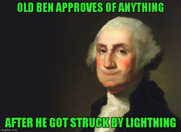 OLD BEN APPROVES OF ANYTHING AFTER HE GOT STRUCK BY LIGHTNING | made w/ Imgflip meme maker