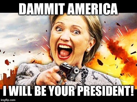 DAMMIT AMERICA I WILL BE YOUR PRESIDENT! | made w/ Imgflip meme maker
