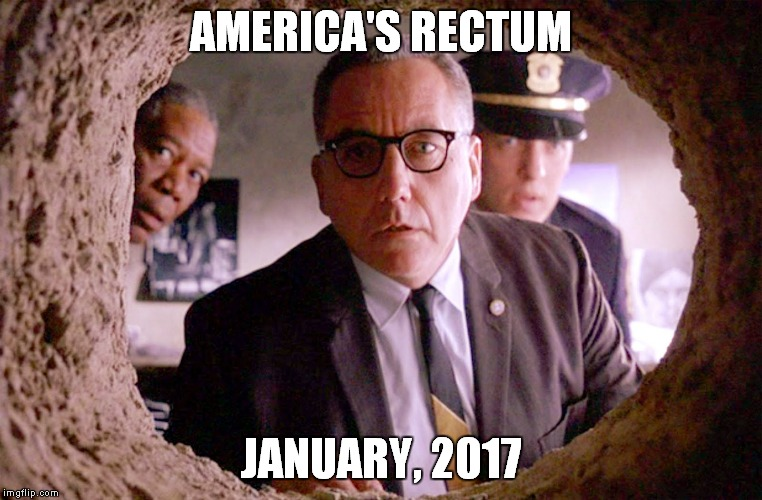 The patient's problem is obvious! |  AMERICA'S RECTUM; JANUARY, 2017 | image tagged in shawshank warden,donald trump,hillary clinton,election 2016,exam | made w/ Imgflip meme maker