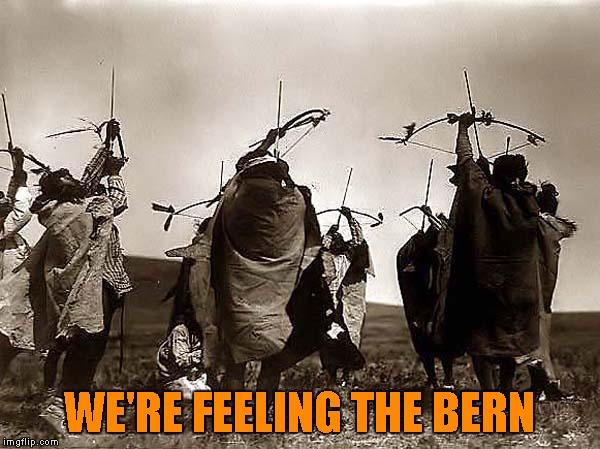 WE'RE FEELING THE BERN | made w/ Imgflip meme maker