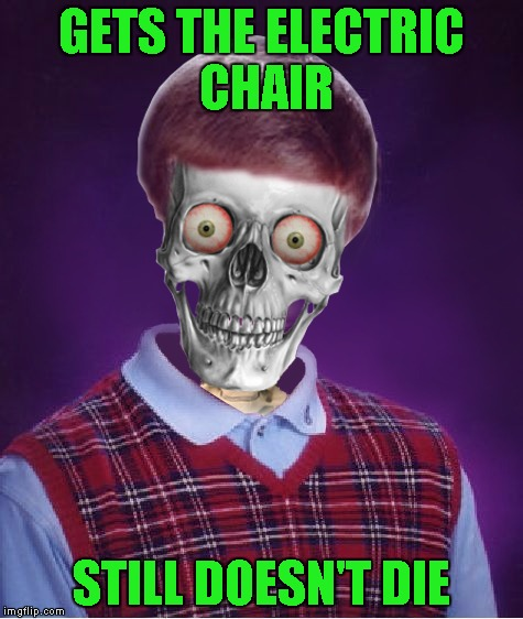 GETS THE ELECTRIC CHAIR STILL DOESN'T DIE | made w/ Imgflip meme maker