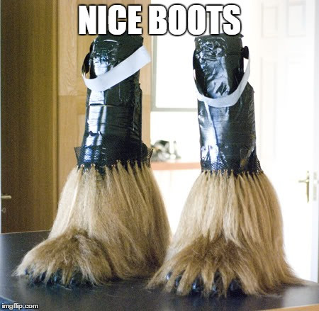 NICE BOOTS | image tagged in boots | made w/ Imgflip meme maker
