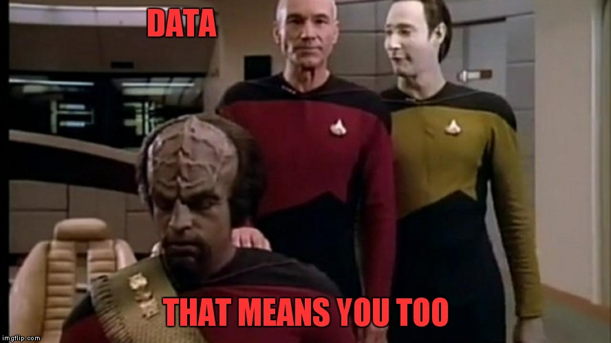 DATA THAT MEANS YOU TOO | made w/ Imgflip meme maker