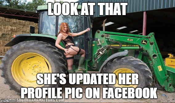 LOOK AT THAT SHE'S UPDATED HER PROFILE PIC ON FACEBOOK | made w/ Imgflip meme maker