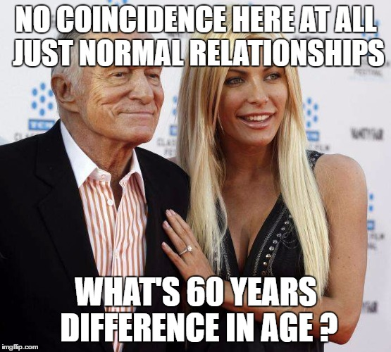 NO COINCIDENCE HERE AT ALL JUST NORMAL RELATIONSHIPS WHAT'S 60 YEARS DIFFERENCE IN AGE ? | made w/ Imgflip meme maker