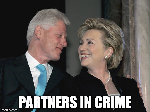 Partners in Crime | PARTNERS IN CRIME | image tagged in bill and hillary clinton,hillary clinton,democratic convention,screwing america,crooked hillary | made w/ Imgflip meme maker
