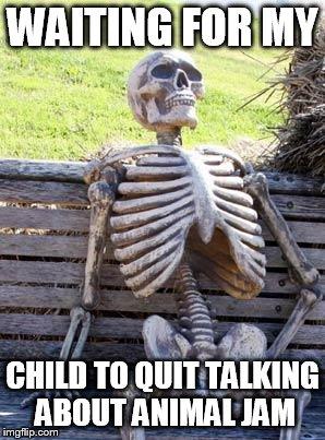 181h6c waiting skeleton meme imgflip,Animal Jam Meme