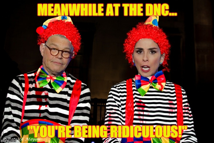 "One former comedian and one senator  | MEANWHILE AT THE DNC... ""YOU'RE BEING RIDICULOUS!"" 