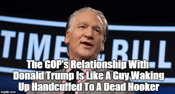 Image result for pax on both houses, bill maher shackled to a hooker