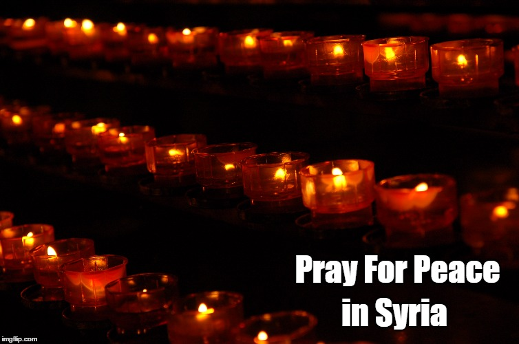 Pray For Peace in Syria | image tagged in candle 1 | made w/ Imgflip meme maker