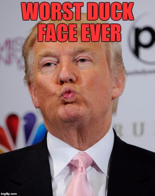 Trump duck face. - Imgflip