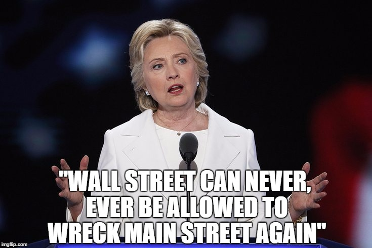 """WALL STREET CAN NEVER, EVER BE ALLOWED TO WRECK MAIN STREET AGAIN"" 