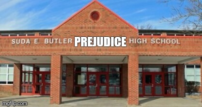 http://www.wkyc.com/mb/news/nation-now/butler-hs-hair-policy-drawing-national-attention/283244471 | PREJUDICE | image tagged in butler,prejudice,high school,kentucky,louisville,hair | made w/ Imgflip meme maker